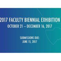 2017 Faculty Biennial Exhibition