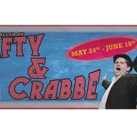 The Ballad of Lefty & Crabbe