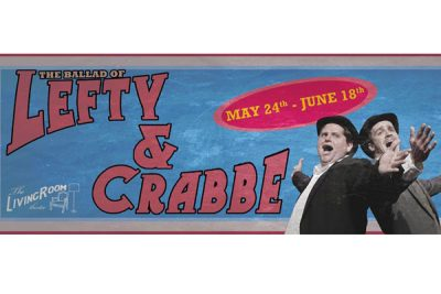 The Ballad of Lefty & Crabbe