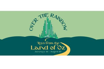 Over the Rainbow: Toys from the Land of Oz
