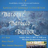 """""""Baroque, Barocco, Barock"""" with the Kansas City Baroque Consortium"""