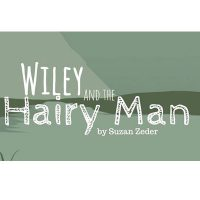 Wiley and the Hairy Man by Suzan Zeder