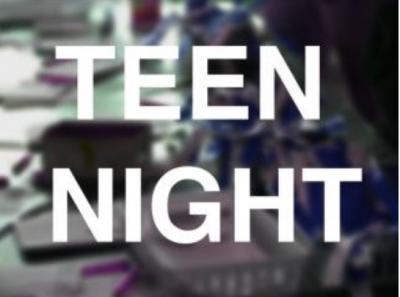 Teen Night at the Kemper
