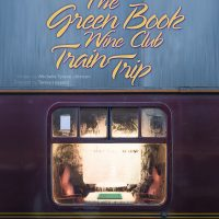 The Green Book Wine Club Train Trip
