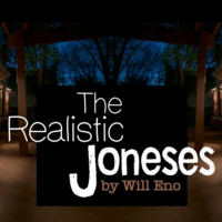 """""""The Realistic Joneses"""" by Will Eno"""