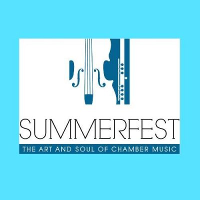 Summerfest: The Art and Soul of Chamber Music