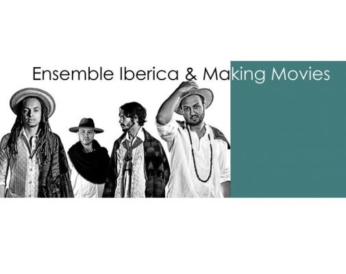 Ensemble Iberica & Making Movies
