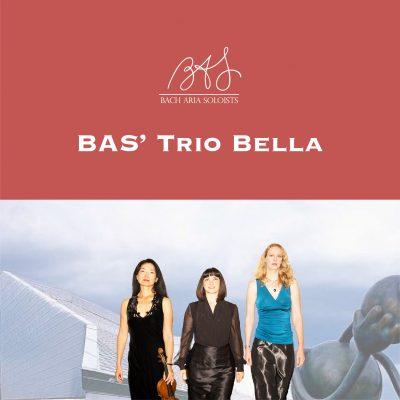 Bach Aria Soloists' Trio Bella