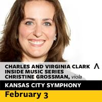 Charles and Virginia Clark Inside Music Series Christine Grossman, Viola