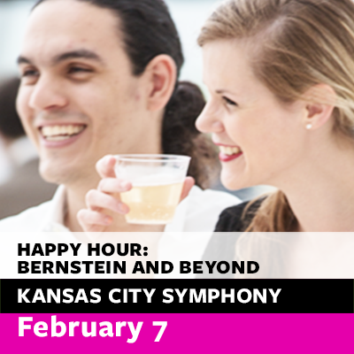 Free Symphony Happy Hour Concert: Bernstein and Beyond