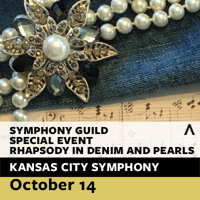 Kansas City Symphony - Symphony Guild Special Event: Rhapsody in Denim and Pearls