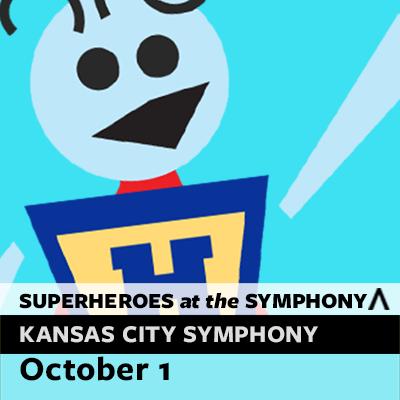 Kansas City Symphony Family Series begins: Superhe...