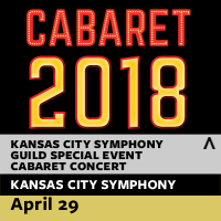 Kansas City Symphony Guild Special Event: Cabaret Concert