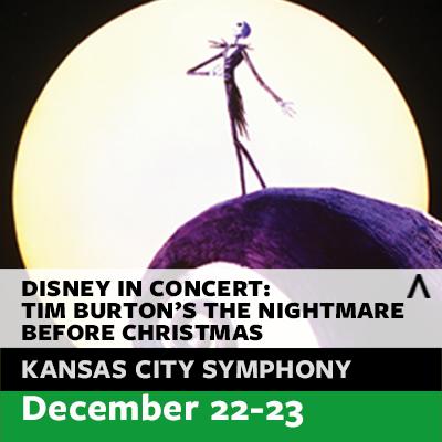 Kansas City Symphony presents Disney in Concert: Tim Burton's The Nightmare Before Christmas