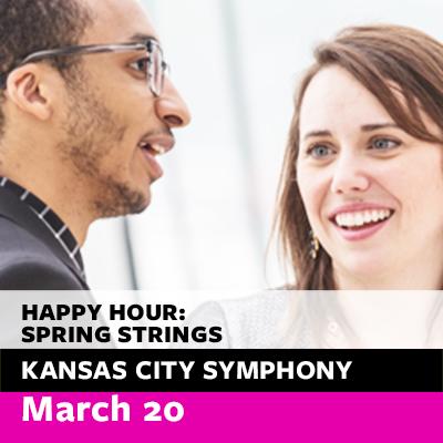 Kansas City Symphony presents Free Symphony Happy Hour Concert: Spring Strings
