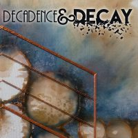 Decadence & Decay - First Fridays ArtsKC Gallery Opening