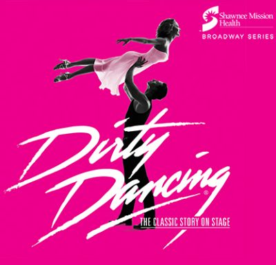 Dirty Dancing – The Classic Story On Stage presented by Starlight ...