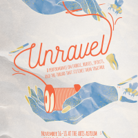 Unravel: a performance on fabric, bodies, spirits, & the thread that stitches them together presented by The Arts Asylum at ,