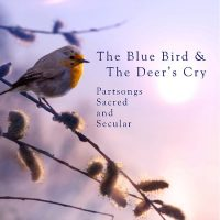 The Blue Bird & the Deer's Cry