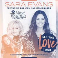Sara Evans - All The Love Tour featuring RaeLynn and Kalie Shorr
