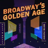 Broadway's Golden Age