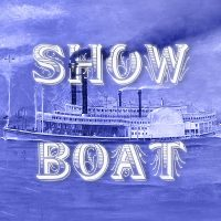 Show Boat presented by Musical Theater Heritage, Inc. at MTH Theater at Crown Center, Kansas City MO