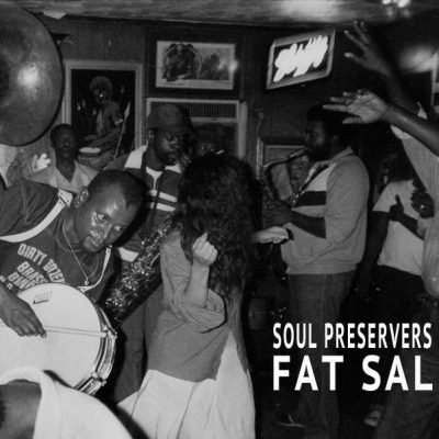 The Soul Preservers ft. DJ FAT SAL