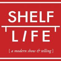 Shelf Life presents Stolen Goods