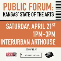 Public Forum: Kansas' State of the Arts