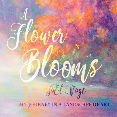 A Flower Blooms: The Work of JoEl Vogt