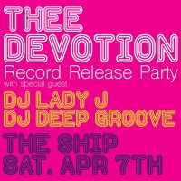 Thee Devotion Record Release Party
