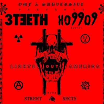 3TEETH, Ho99o9 (Horror), Street Sects, Razorwire H...