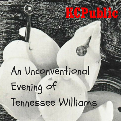 An Unconventional Evening of Tennesee Williams
