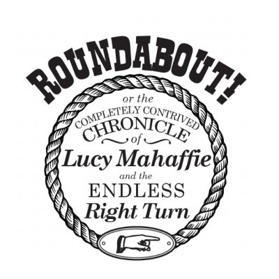 Roundabout! An Old-Fashioned Melodrama