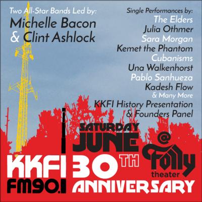 KKFI 30th Anniversary