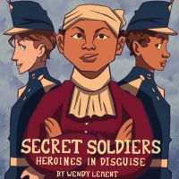 Secret Soldiers: Heroines In Disguise