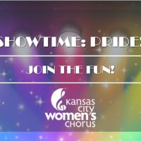 Showtime: PRIDE! presented by Kansas City Women's Chorus at ,