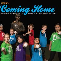 Coming Home: Baseball, Community, and America's Diamond of Dreams