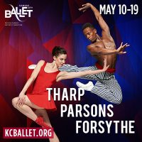 Tharp / Parsons / Forsythe presented by Kansas City Ballet at Kauffman Center for the Performing Arts, Kansas City MO