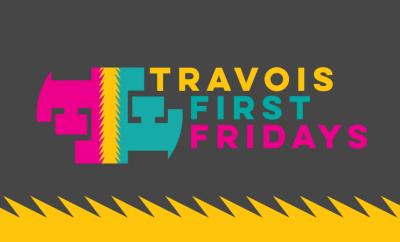 Travois First Fridays