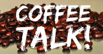 Coffee Talk - October