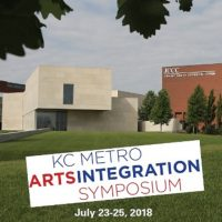 2018 KC Metro Arts Integration Symposium