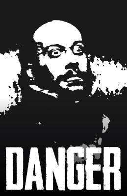 YOU'RE IN DANGER!