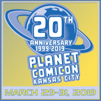 Planet Comicon KC 2019 presented by Planet Comicon Kansas City at ,