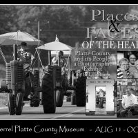 Faces & Places of the Heart, a Photographic Exhibit presented by Ben Ferrel Platte County Museum at Ben Ferrel Platte County Museum, Platte City MO