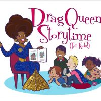 Drag Queen Storytime, for Kids!
