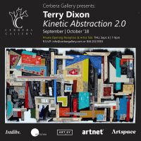 """Terry Dixon """"Kinetic Abstraction 2.0"""""""