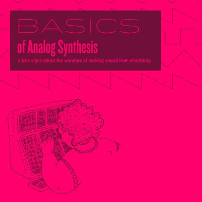 Basics of Analog Synthesis