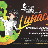 LUNACY presented by Kansas City Women's Chorus at The White Theatre, Leawood KS