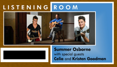 ArtHouse Listening Room with Summer Osborn, Celia, and Kristen Goodman